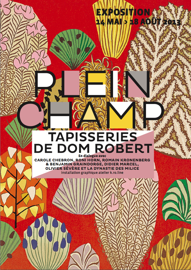Exposition plein champ tapisseries de dom robert - Galerie nationale de la tapisserie beauvais ...
